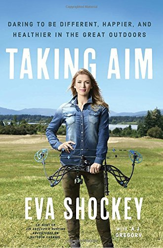 Eva Shockey Taking Aim Daring To Be Different Happier And Healthier In