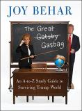 Joy Behar The Great Gasbag An A To Z Study Guide To Surviving Trump World