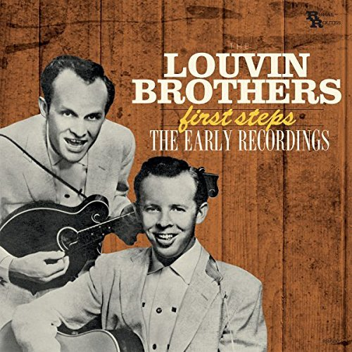 The Louvin Brothers First Steps The Early Recordings