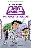 Jarrett J. Krosoczka Star Wars Jedi Academy 5 The Force Oversleeps