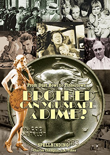Brother Can You Spare A Dime? Brother Can You Spare A Dime? DVD Pg