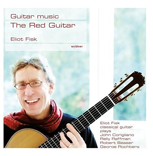 Eliot Fisk The Red Guitar