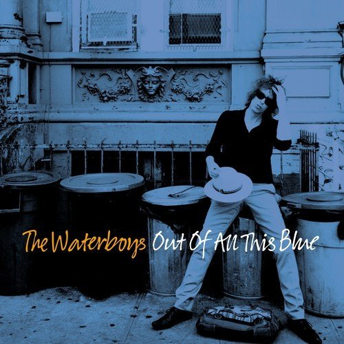 The Waterboys Out Of All This Blue Deluxe