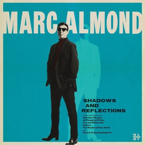 Marc Almond Shadows & Reflections
