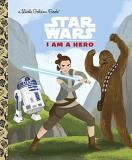Golden Books Star Wars I Am A Hero