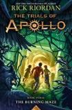 Rick Riordan The Trials Of Apollo Book Three The Burning Maze