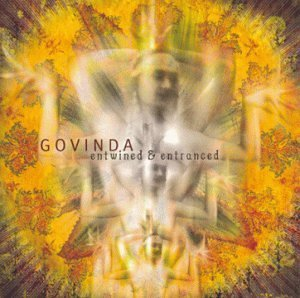 Govinda Entwined & Entranced