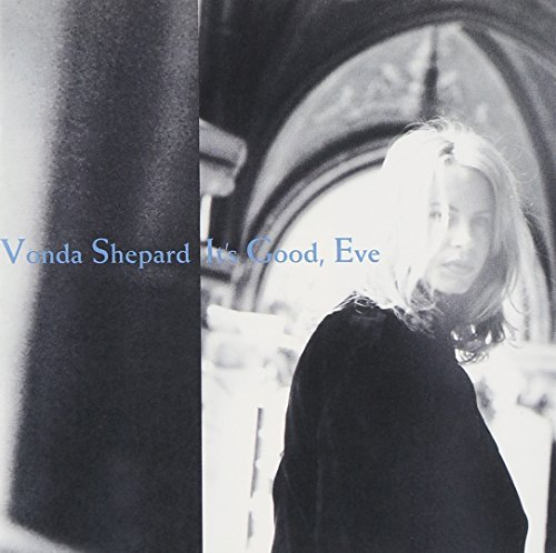 Shepard Vonda It's Good Eve