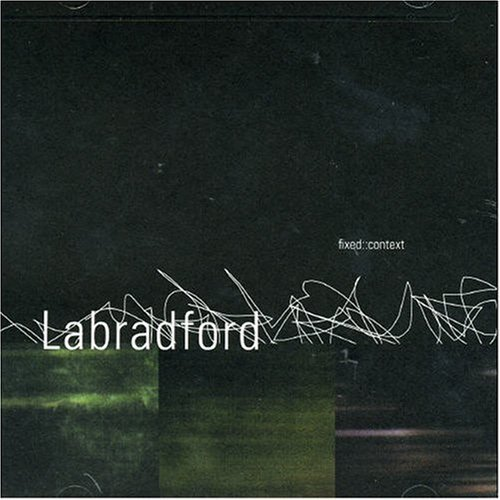 Labradford Fixed Context
