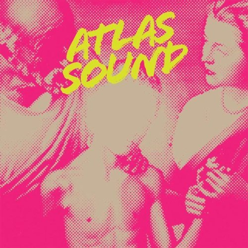 Atlas Sound Let The Blind Lead Those Who C