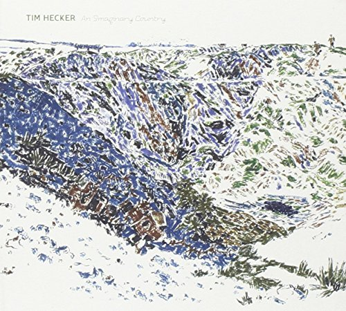 Tim Hecker Imaginary Country