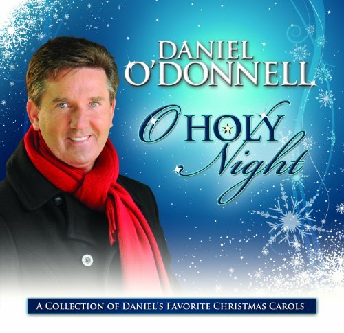 Daniel O'donnell Oh Holy Night