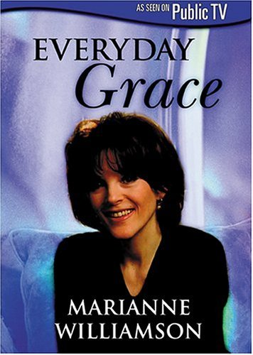 Marianne Williamson Everyday Grace