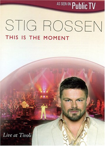 Stig Rossen This Is The Moment