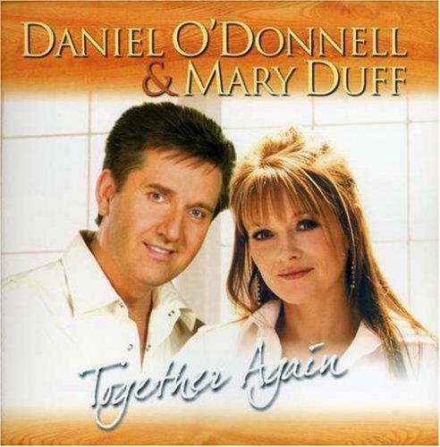 O'donnell Duff Daniel O'donnell & Mary Duff T