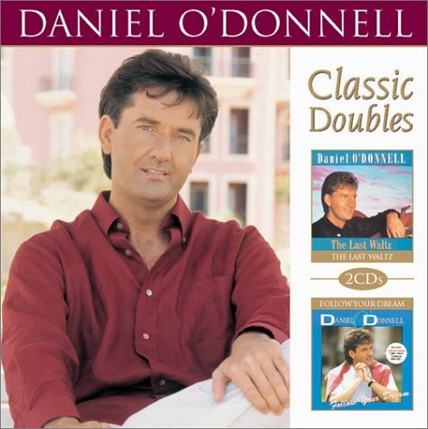 Daniel O'donnell Last Waltz Follow Your Dream 2 CD Set