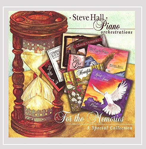 Steve Hall For The Memories