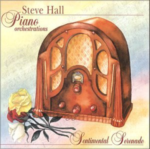 Steve Hall Sentimental Serenade