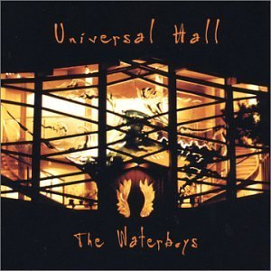 Waterboys Universal Hall
