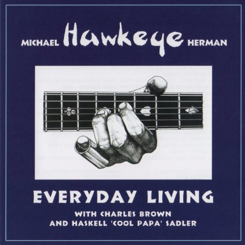 Michael Hawkeye Herman Everyday Living