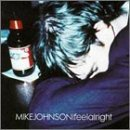Mike Johnson I Feel Alright Hdcd