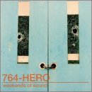 764 Hero Weekends Of Sound