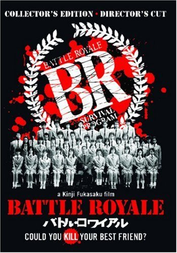 Battle Royale Battle Royale Director's Cut