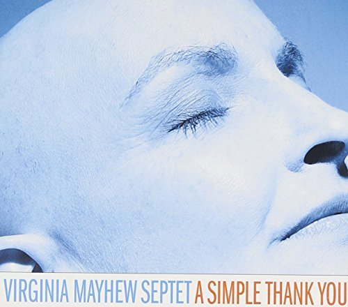 Virginia Septet Mayhew Simple Thank You