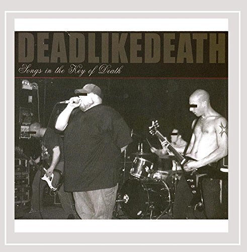 Deadlikedeath Songs In The Key Of Death