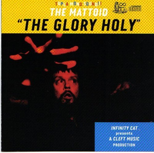 Mattoid Glory Holy