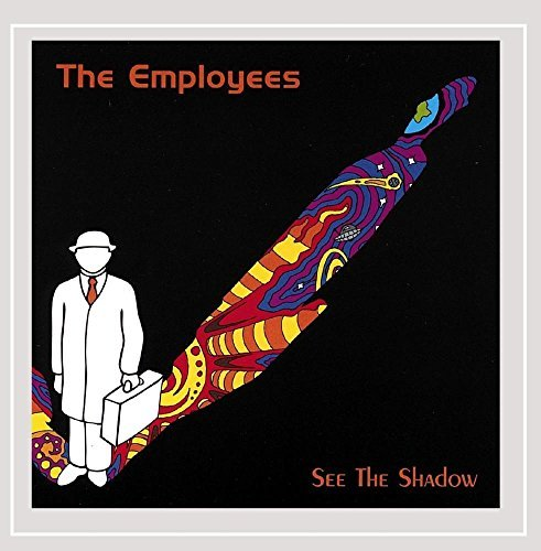 Employees See The Shadow