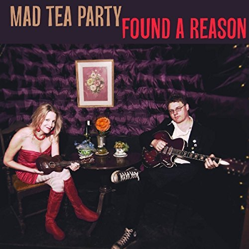 Mad Tea Party Found A Reason