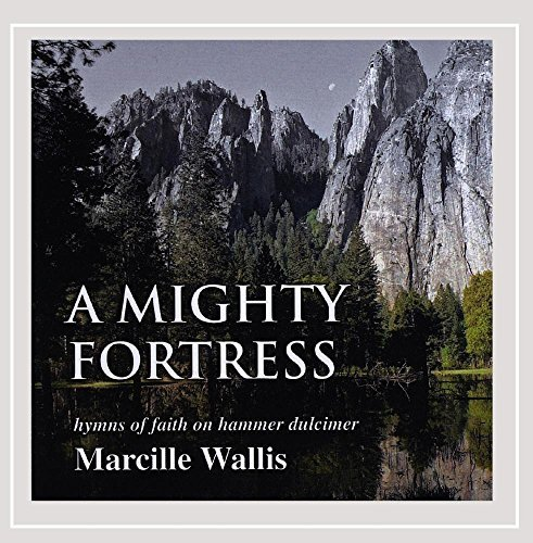 Marcille Wallis Mighty Fortress
