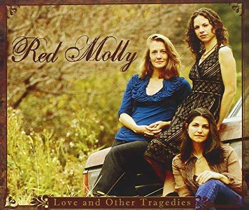Red Molly Love & Other Tragedies