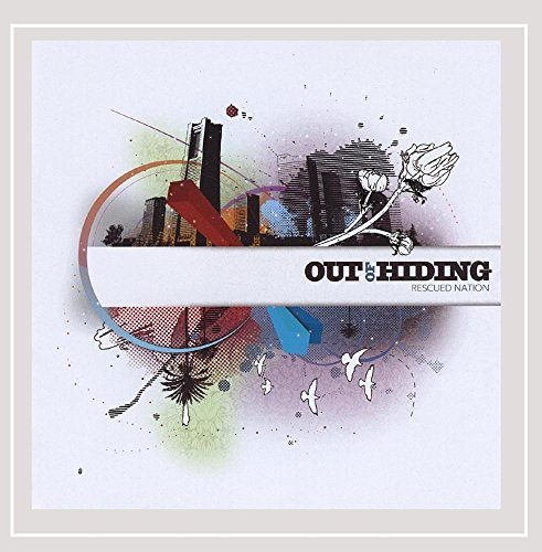 Out Of Hiding Rescued Nation