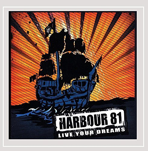 Harbour 81 Live Your Dreams