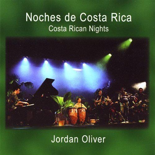 Oliver Jordan Costa Rican Nights