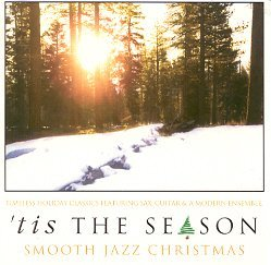 'tis The Season Smooth Jazz Chistmas