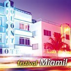 Festival Miami! Lifescapes Festival Miami! Lifescapes