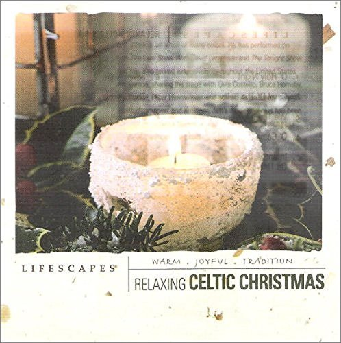 Lifescapes Relaxing Celtic Christmas