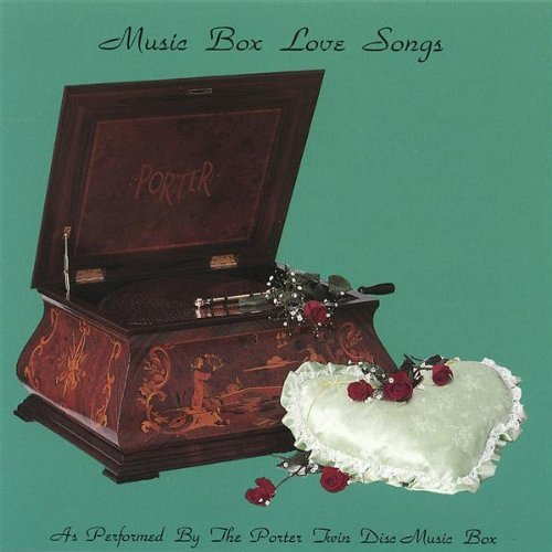 Porter Music Box Co. Music Box Love Songs