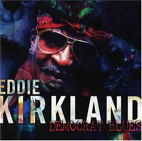Kirkland Eddie Democrat Blues 2 CD Set