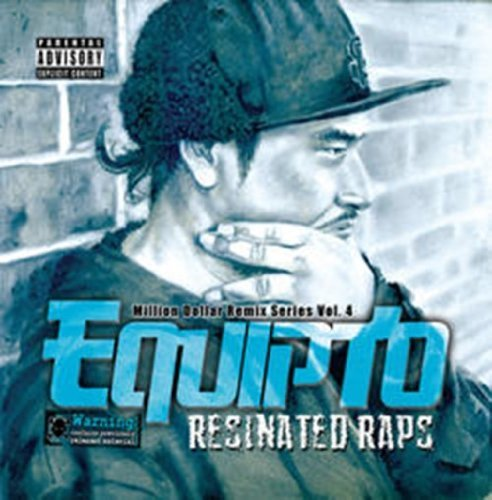 Equipto Vol. 3 Resinated Raps Million Explicit Version