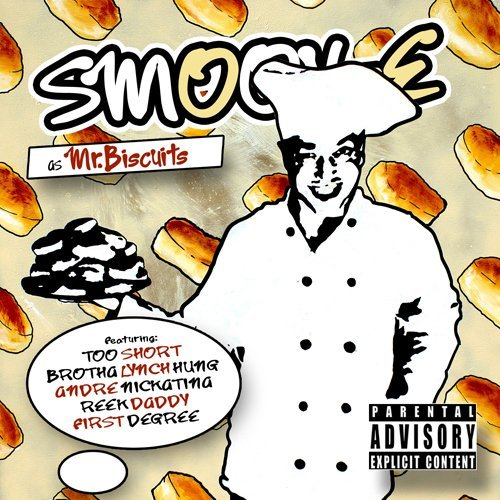 Smoov E Mr. Biscuits Explicit Version