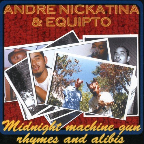 Andre & Equipto Nickatina Midnight Machine Gun Rhymes & Explicit Version