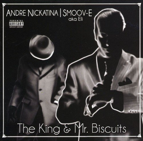 Andre & Smoov E (aka Nickatina King & Mr. Biscuits Explicit Version
