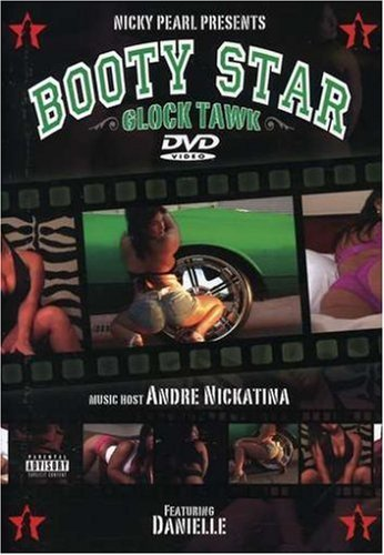 Andre Nickatina Booty Star Glock Tawk Explicit Version