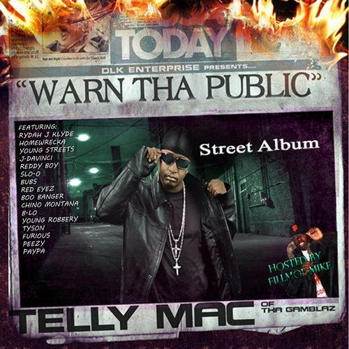 Telly Mac Warn Tha Public (street Album) Explicit Version