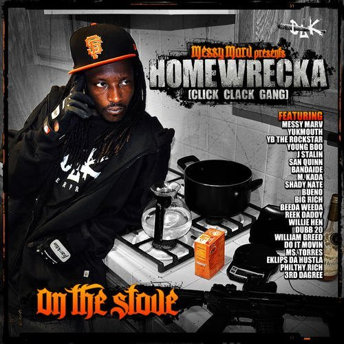 Homewrecka On The Stove Explicit Version