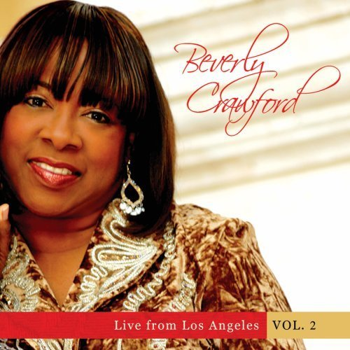 Beverly Crawford Vol. 2 Live From Los Angeles